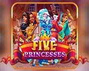 Five Princesses